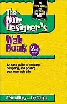 The non-designer's Web book : an easy guide to creating, designing, and posting your own Web site