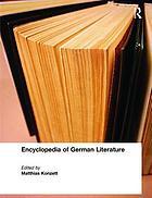 Encyclopedia of German literatureEncyclopedia of German literatureEncyclopedia of German literature