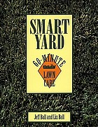 Smart yard : 60-minute lawn care