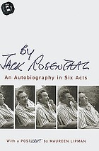 By Jack Rosenthal : an autobiography in six acts