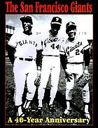 San Francisco Giants : 40 years