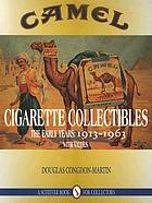 Camel cigarette collectibles : the early years, 1913-1963