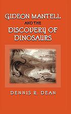 Gideon Mantell and the discovery of dinosaurs