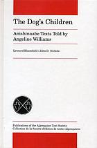 The dog's children Anishinaabe texts