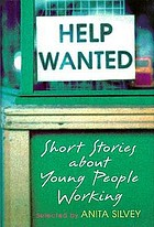Help wanted : short stories about young people working