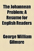 The Johannean problem, a resumé for English readers