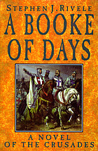 A booke of days : a novel of the Crusades