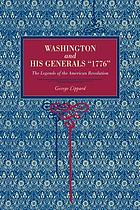 "The legends of the American revolution ""1776."" Or, Washington and his generals"