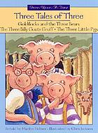 Three tales of three