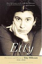 Etty : the letters and diaries of Etty Hillesum, 1941-1943