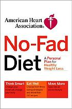 The no-fad diet : a personal plan for healthy weight loss