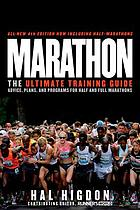 Marathon : the ultimate training and racing guide