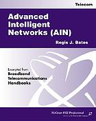 Advanced intelligent networks (AIN)