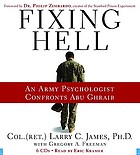 Fixing hell : [an Army psychologist confronts Abu Ghraib]