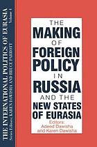 The international politics of Eurasia
