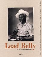 Lead Belly : a life in pictures