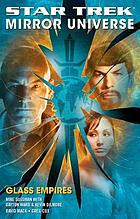 Star Trek : mirror universe : glass empires