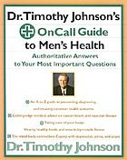Dr. Timothy Johnson's oncall guide to men's health