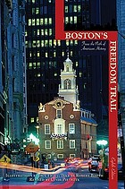 Boston's freedom trail : trace the path of American history