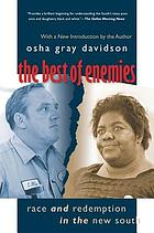 The best of enemies : race and redemption in the new South