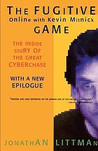The fugitive game : online with Kevin Mitnick