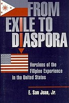 From exile to diaspora : versions of the Filipino experience in the United States
