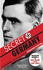 Secret Germany : Claus von Stauffenberg and the mystical crusade against Hitler