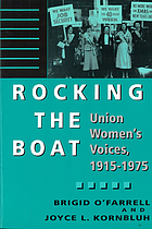 Rocking the boat : union women's voices, 1915-1975