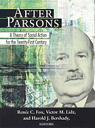After Parsons--a theory of social action for the 21st century