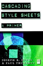 Cascading style sheets : a primer