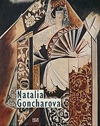 Natalia Goncharova : between Russian tradition and European modernism