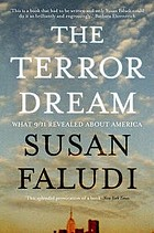 The terror dream : fear and fantasy in post-9/11 America