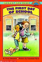 Sparky and Eddie : the first day of school