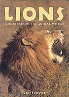 Lions : a portrait of the animal world