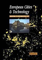 The European cities & technology reader : industrial to post-industrial city