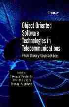 Object oriented software technologies in telecommunications : from theory to practice
