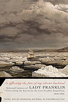 As affecting the fate of my absent husband selected letters of Lady Franklin concerning the search for the lost Franklin expedition, 1848-1860