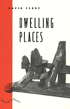 Dwelling places : poems and translations