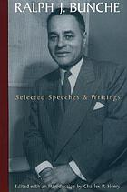 Ralph J. Bunche : selected speeches and writings