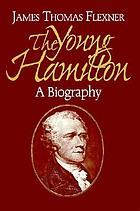 The young Hamilton : a biography