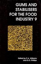 Gums and stabilisers for the food industry 9 : [the proceedings of the Ninth Gums and Stabilisers for the Food Industry Conference-Functional Aspects held at Plas Coch College, the North East Wales Institute, Wrexham on 7-11 July 1997]