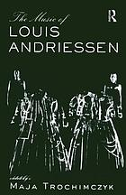 The music of Louis Andriessen