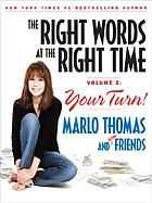 The right words at the right time. Book 2 : your turn