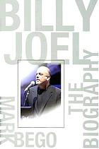 Billy Joel : the biography