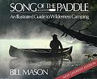 Song of the paddle : an illustrated guide to wilderness camping