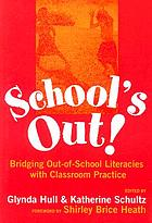 School's out : bridging out-of-school literacies with classroom practice