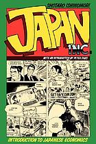 Japan Inc. : an introduction to Japanese economics : the comic book