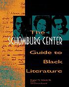 The Schomburg Center guide to black literature : from the eighteenth century to the present