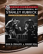 The encyclopedia of Stanley Kubrick