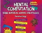 Mental computation using natural maths strategies